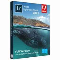 Adobe Lightroom Classic Crack 2021 + Pre-activated [Latest] + Adobe Lightroom crack
